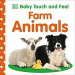 DK Baby Touch and Feel Farm Animals