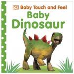 DK Baby Touch And Feel BabyDinosaur