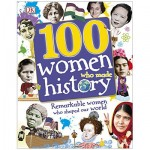 DK 100 Women Who Made History