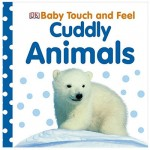 DK Baby Touch And Feel Cuddly Animals