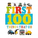 Make Believe First 100 Things That Go