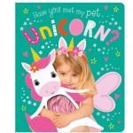 Make Believe Ideas Have You Met My Pet Unicorn - T&F BB