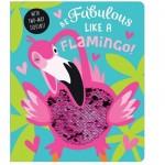 Make Believe Ideas Be Fabulous Like a Flamingo