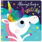 Make Believe Always Hug a Unicorn T&F Cased BB