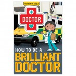 Make Believe How To Be A Brilliant Doctor
