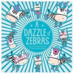 Make Believe Ideas A Dazzle of Zebras – T&F Cased Board Book